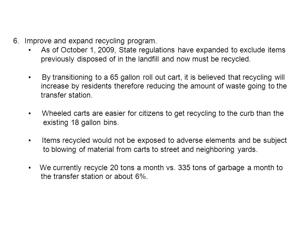 Recycle Increase Goal 199 237 282 336 400 476 150 200 250 300 350 400 450 500 08-0909-1010-1111-1212-1313-14 FISCAL YEAR Tons (HIGHER IS BETTER)