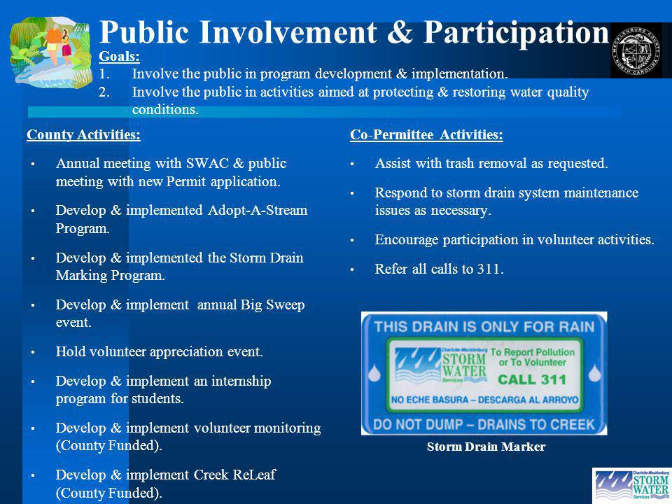 Public Involvement & Participation County Activities: Annual meeting with SWAC & public meeting with new Permit application.