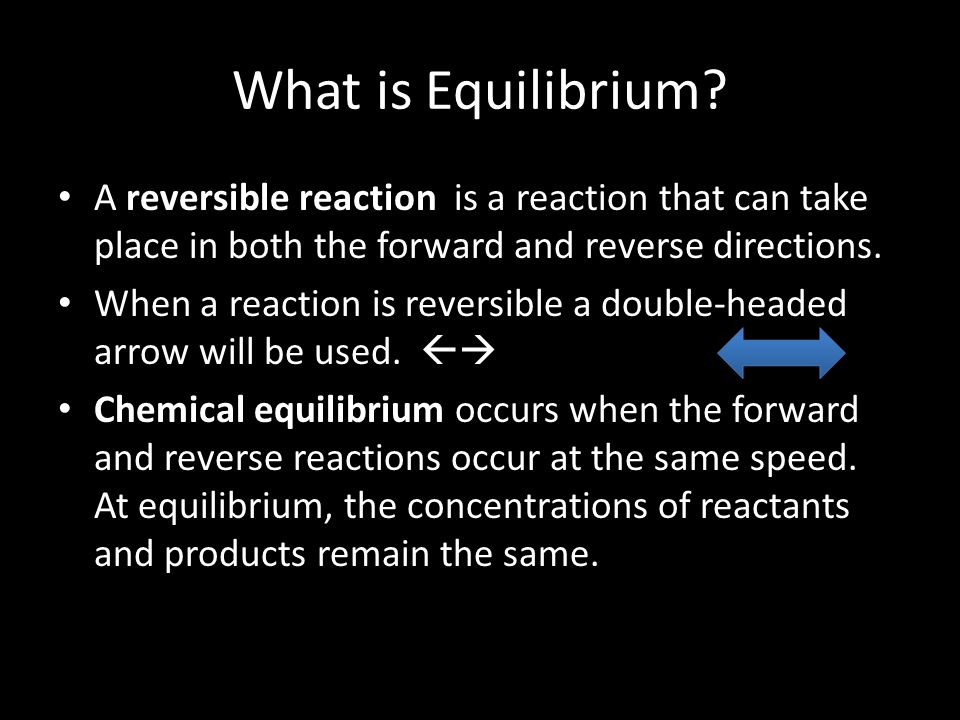 Law of Chemical Equilibrium This law states that at a given temperature, a chemical system may achieve a state in which a ratio of reactant and product concentrations has a constant value.