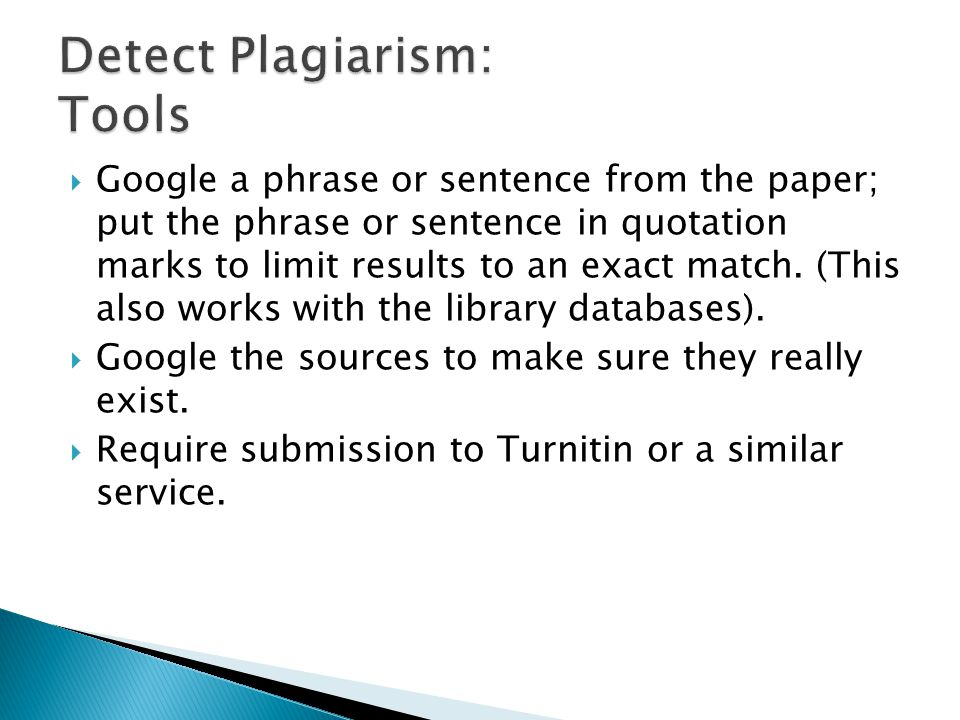  Google a phrase or sentence from the paper; put the phrase or sentence in quotation marks to limit results to an exact match.
