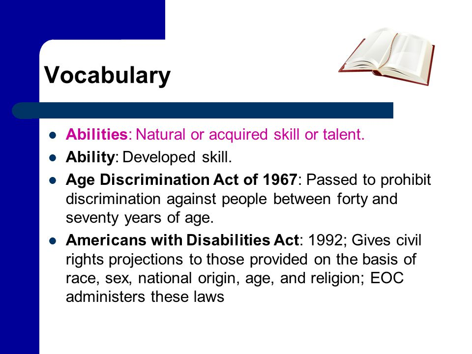 Vocabulary Aptitudes: Developed abilities; those things that one is good at doing; potential for leaning skills.