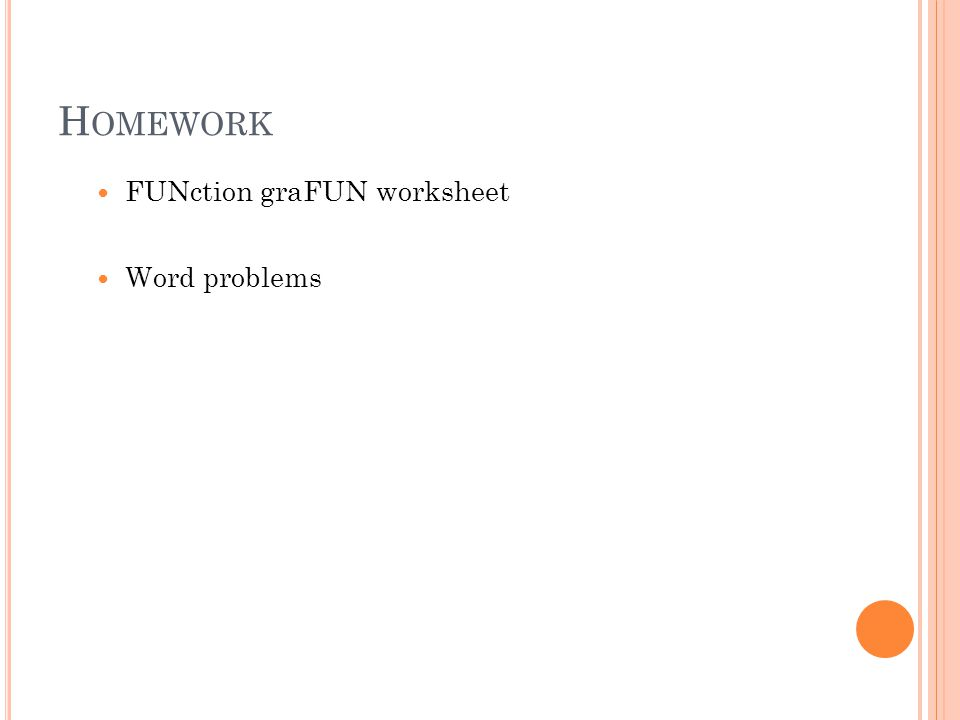 H OMEWORK FUNction graFUN worksheet Word problems