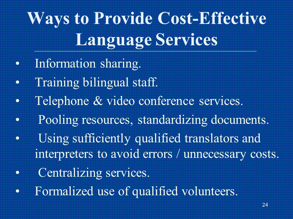 24 Ways to Provide Cost-Effective Language Services Information sharing.