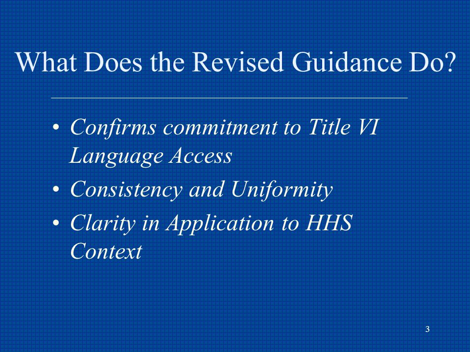 3 What Does the Revised Guidance Do.