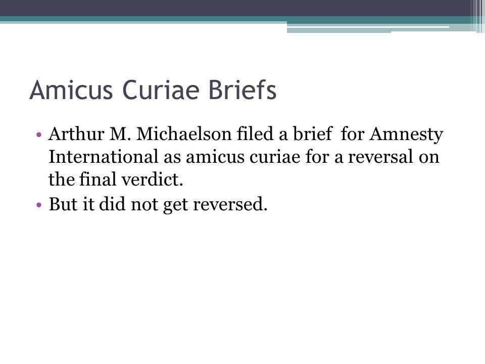 Amicus Curiae Briefs Arthur M.