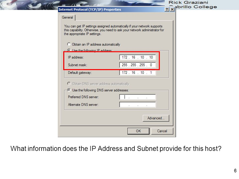 6 What information does the IP Address and Subnet provide for this host