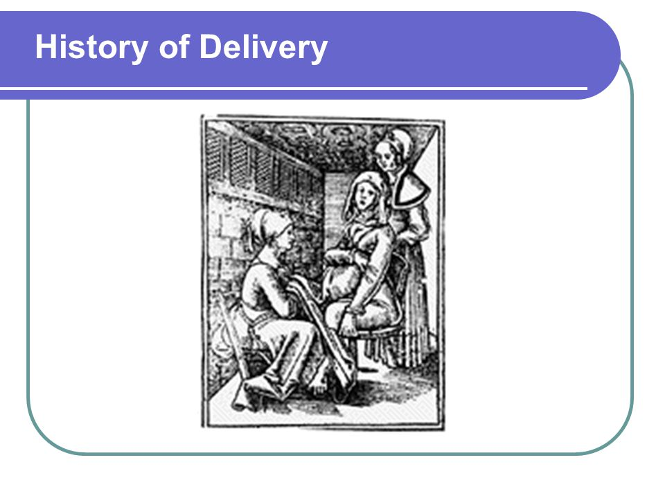 History of Delivery