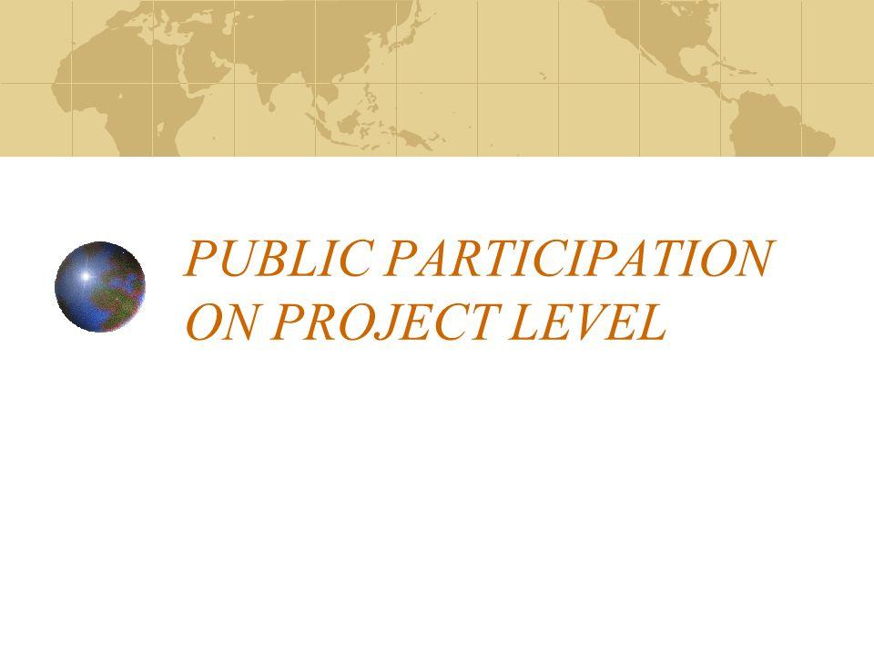 PUBLIC PARTICIPATION ON PROJECT LEVEL