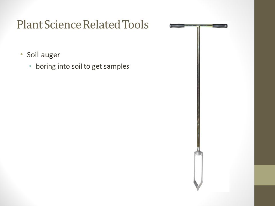 Plant Science Related Tools Soil auger boring into soil to get samples