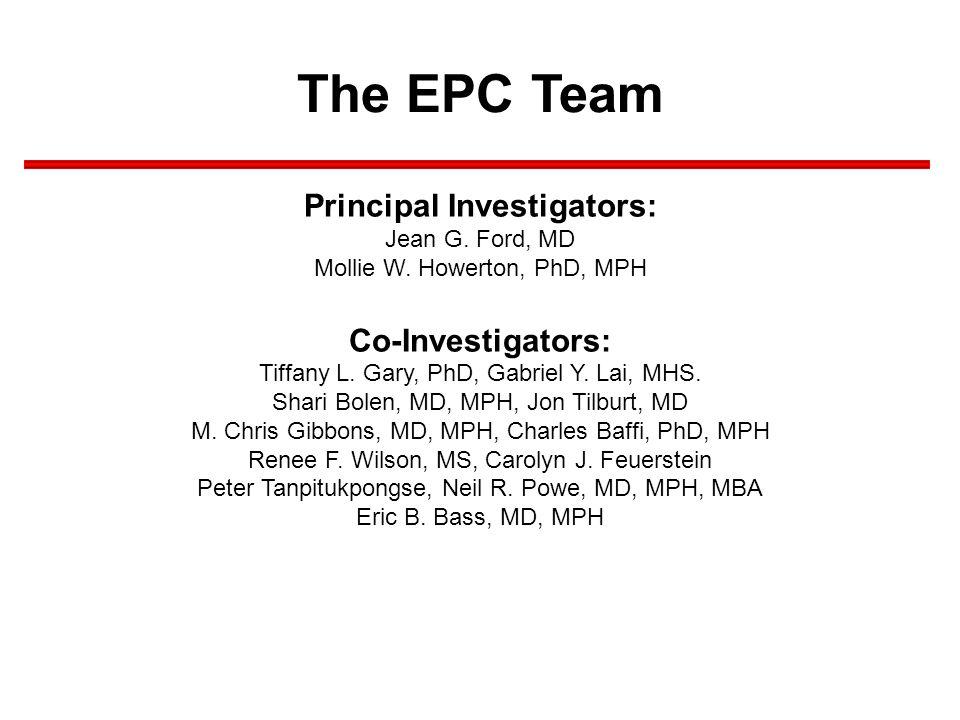 Principal Investigators: Jean G. Ford, MD Mollie W. Howerton, PhD, MPH Co-Investigators: Tiffany L. Gary, PhD, Gabriel Y. Lai, MHS. Shari Bolen, MD, M