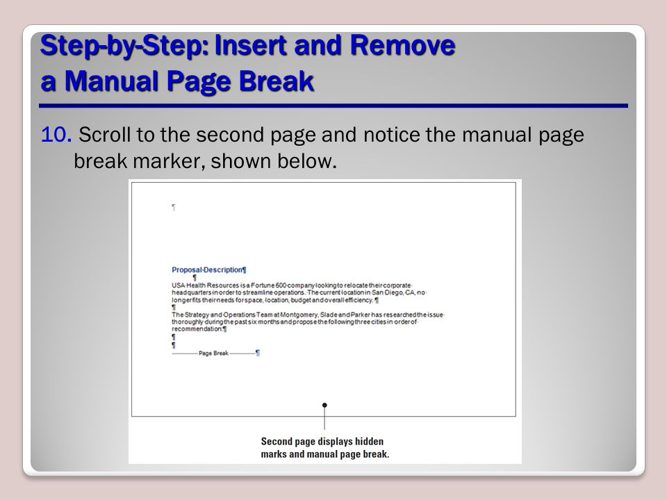 Step-by-Step: Insert and Remove a Manual Page Break 11.