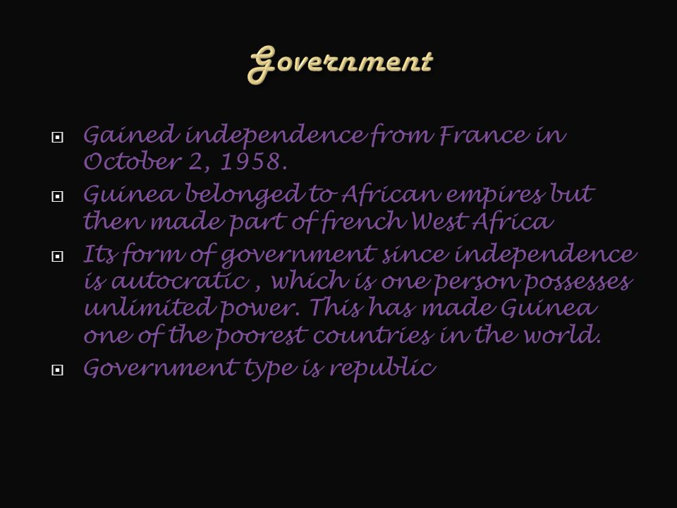  Gained independence from France in October 2, 1958.