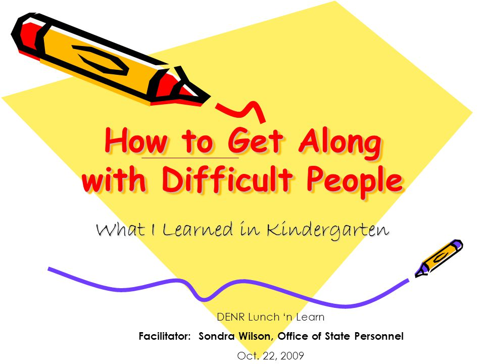 Playing Nice with Others All I Really Need To Know I Learned In Kindergarten http://www.robertfulghum.com/