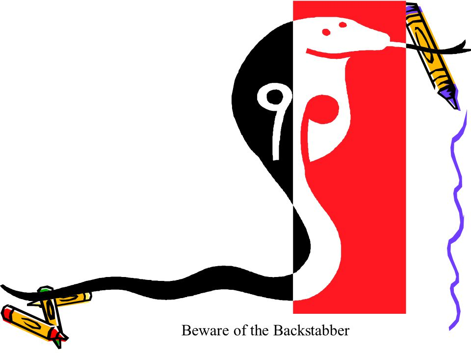 Beware of the Backstabber