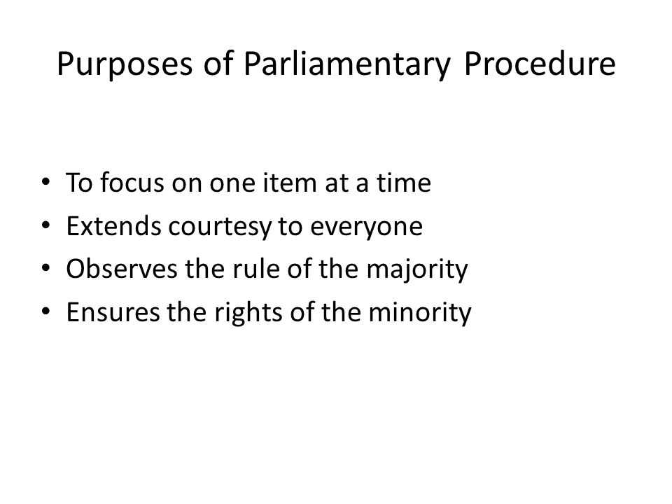 What is Parliamentary Procedure.