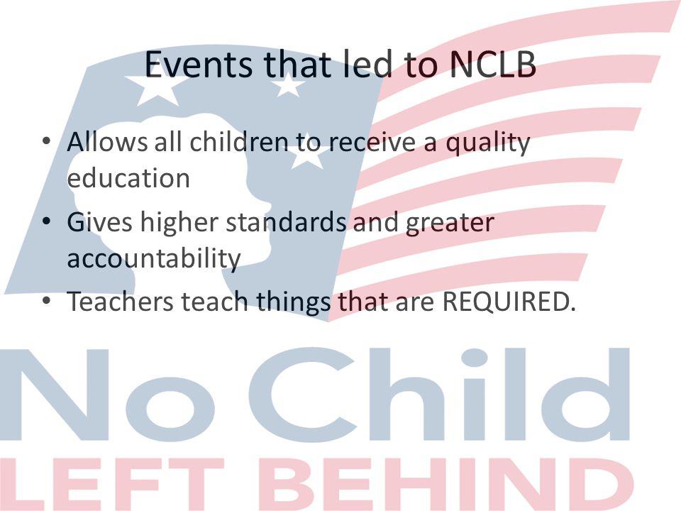 No Child Left Behind influences.
