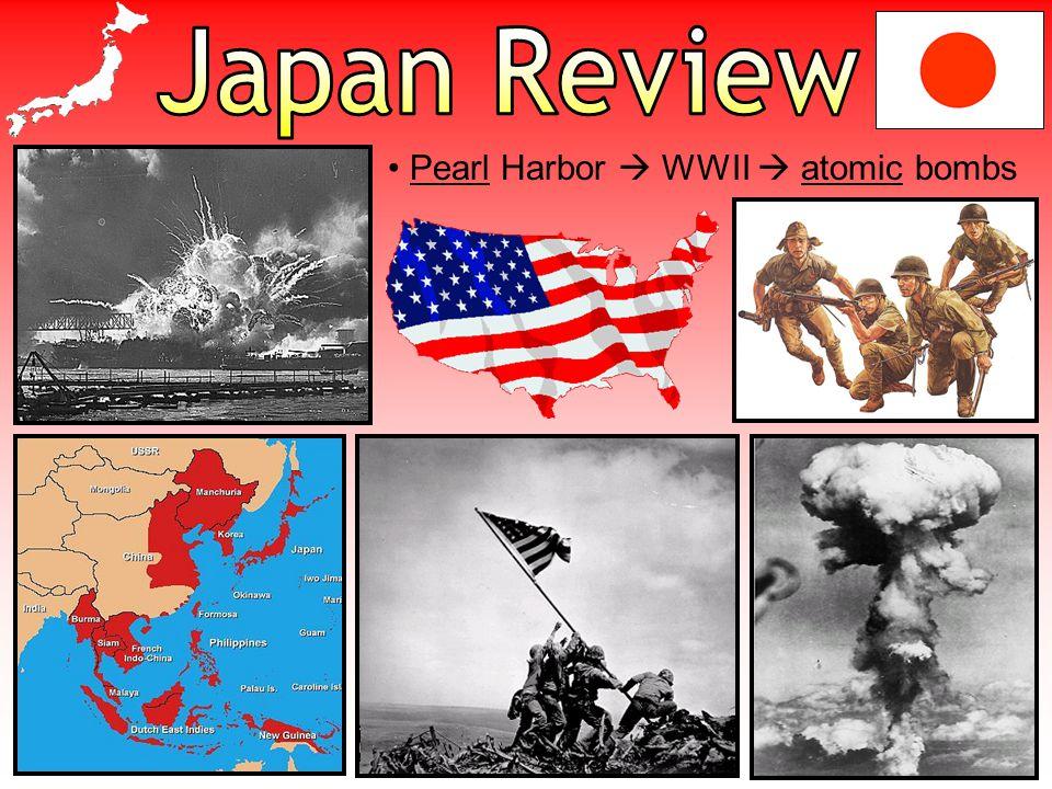Pearl Harbor  WWII  atomic bombs