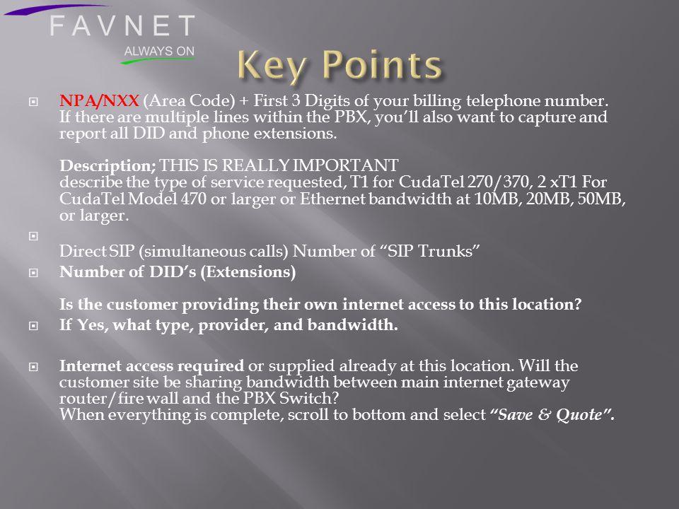  FAVNET Provisioning at 1-(214) 717-5494 e-mail support@favnet.netsupport@favnet.net