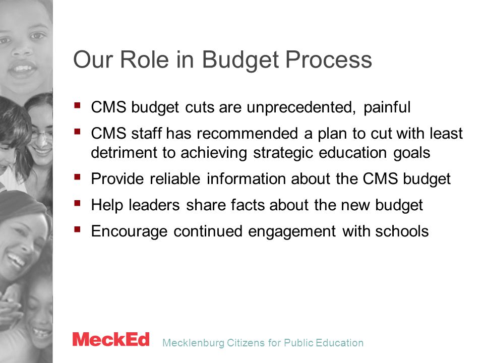 Mecklenburg Citizens for Public Education Informed Dialogue Essential  Our community needs a strong CMS.