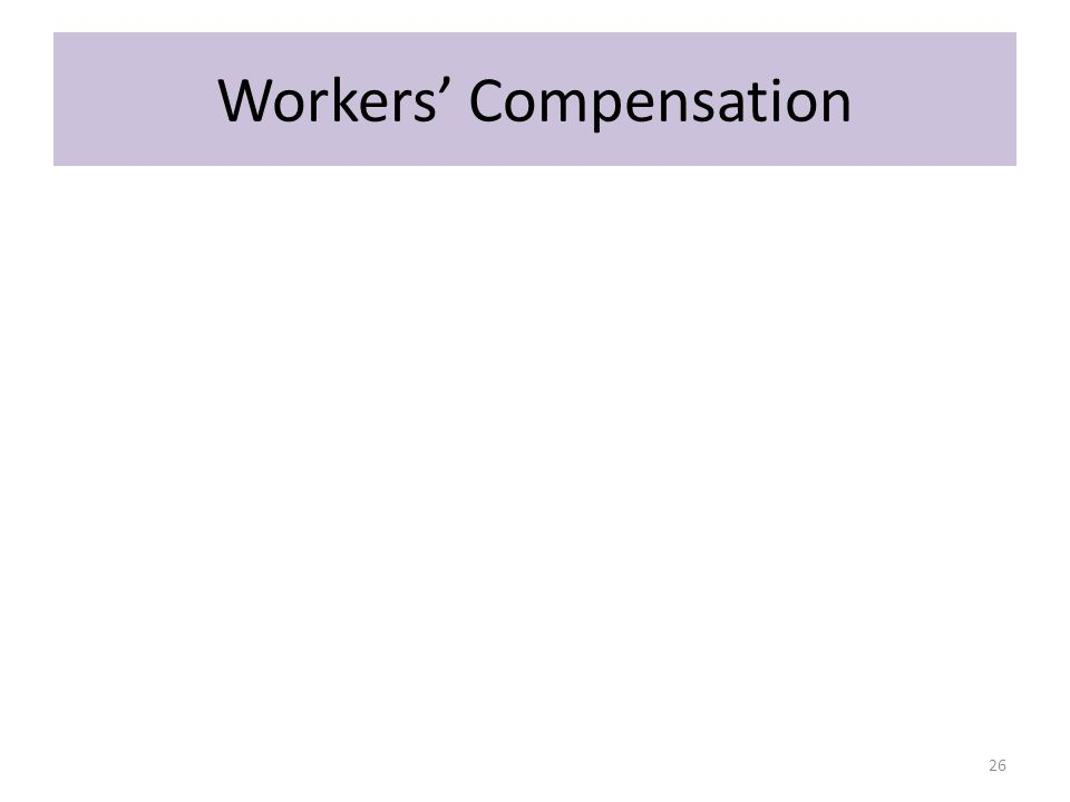 Workers' Compensation 26