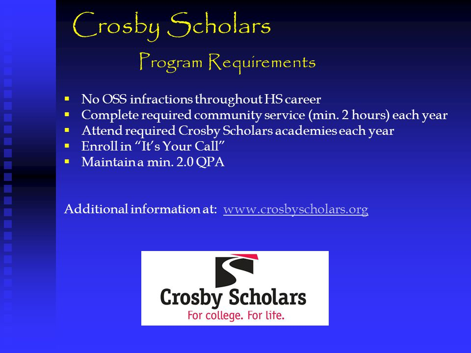  No OSS infractions throughout HS career  Complete required community service (min.