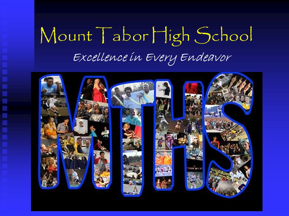 Mount Tabor High School Excellence in Every Endeavor