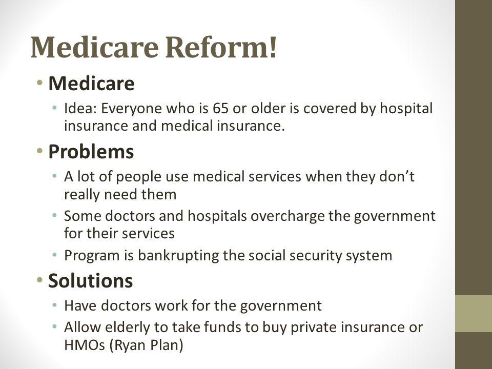 Medicare Reform.