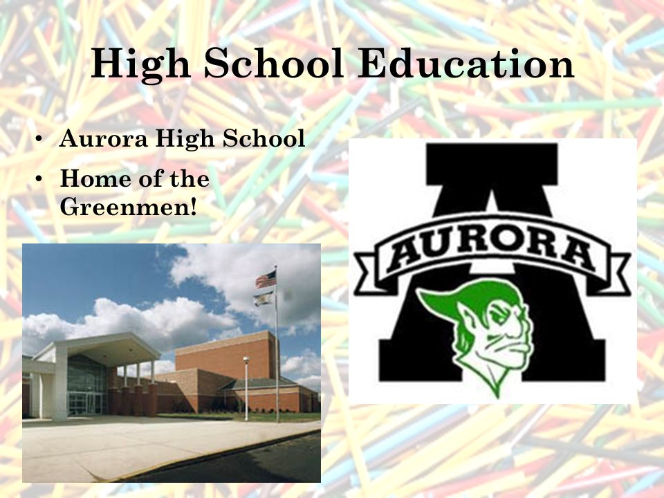 High School Education Aurora High School Home of the Greenmen!