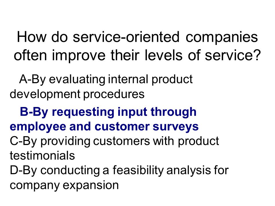 What is one of the benefits to a business of reinforcing service orientation through communication.