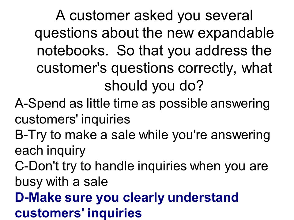 What is a businesslike way for employees to handle a situation in which they must obtain information requested by customers and call the customers back.