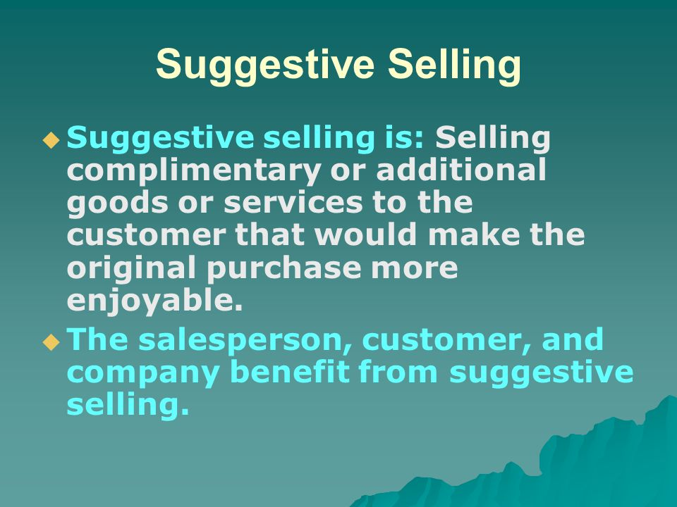 Suggestive Selling   Rules for suggestive selling.