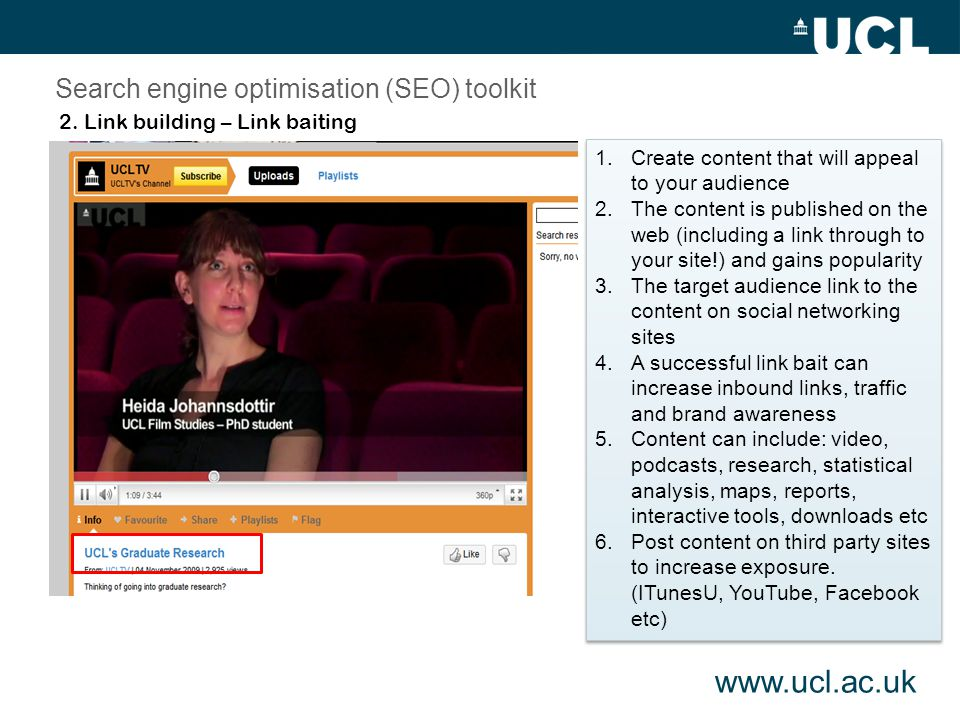 2. Link building – Link baiting Search engine optimisation (SEO) toolkit 1.Create content that will appeal to your audience 2.The content is published