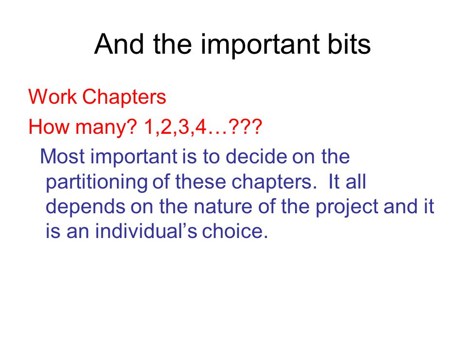 And the important bits Work Chapters How many. 1,2,3,4… .