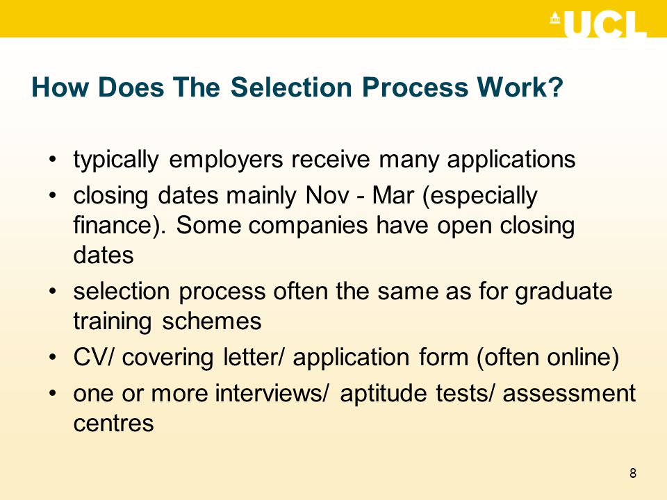 8 How Does The Selection Process Work.