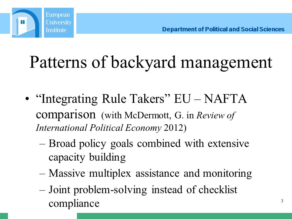 Department of Political and Social Sciences Department of Political and Social Sciences Patterns of backyard management European East-South comparison: –Literature focuses on effects and much less on strategies –In common: perception of problems in competitiveness –Diverging: EU strategies of economic integration 4