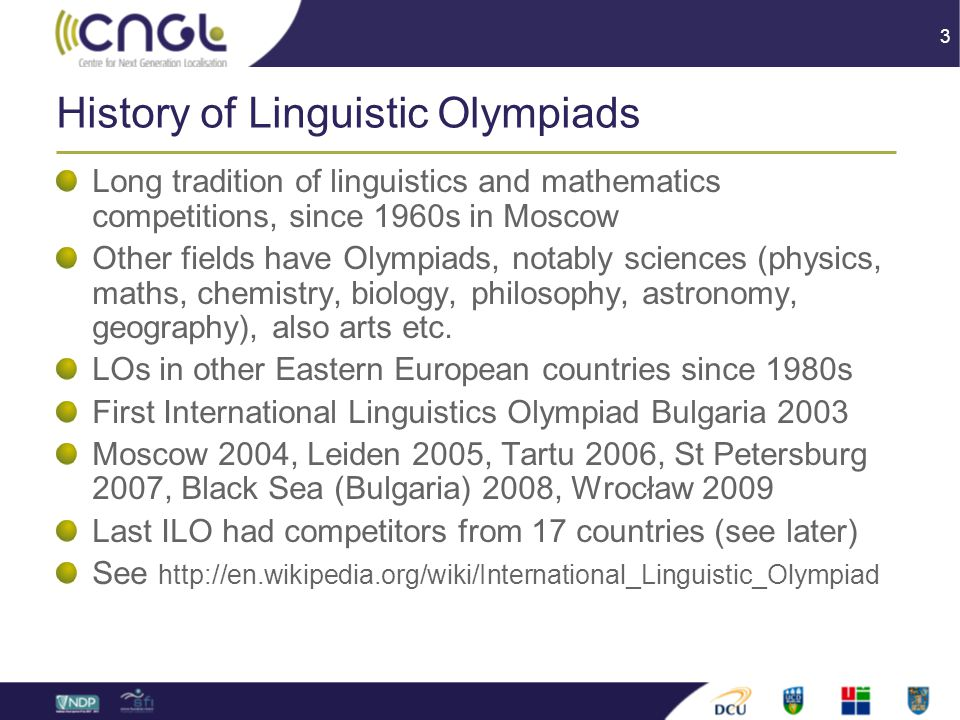 4 Format Individual and team problems Problems require logical thinking and often involve (or reveal) some linguistic insights but … … no formal knowledge of linguistics is assumed (even linguistic terminology is avoided) and … … knowledge of any particular language should not be a particular advantage (though language students are generally advantaged!)
