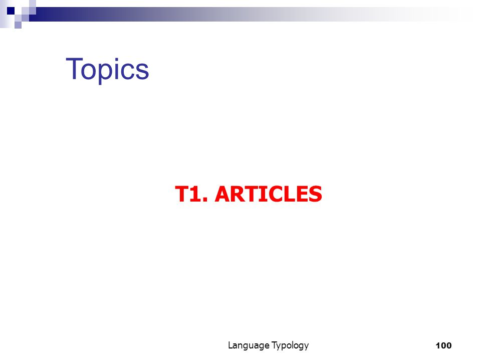 100 Language Typology Topics T1. ARTICLES