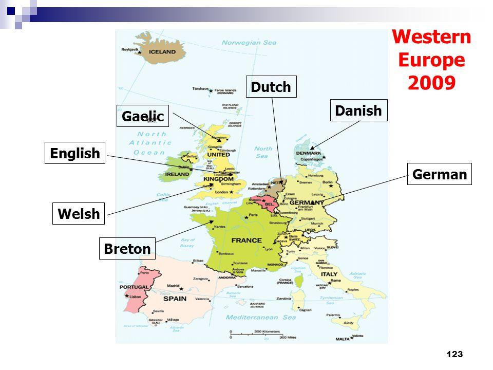 123 English Welsh Dutch German Western Europe 2009 Gaelic English Danish Breton