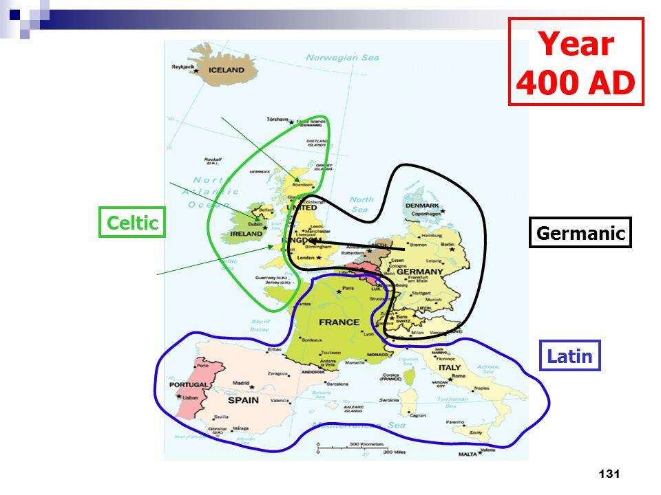 131 Celtic Germanic Latin Year 400 AD