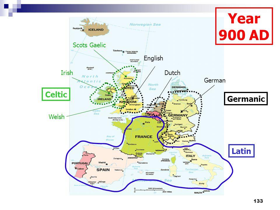 133 Celtic Germanic Latin Year 900 AD Scots Gaelic Irish Welsh German Dutch English