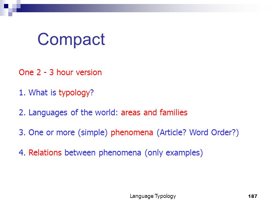187 Language Typology Compact One 2 - 3 hour version 1.