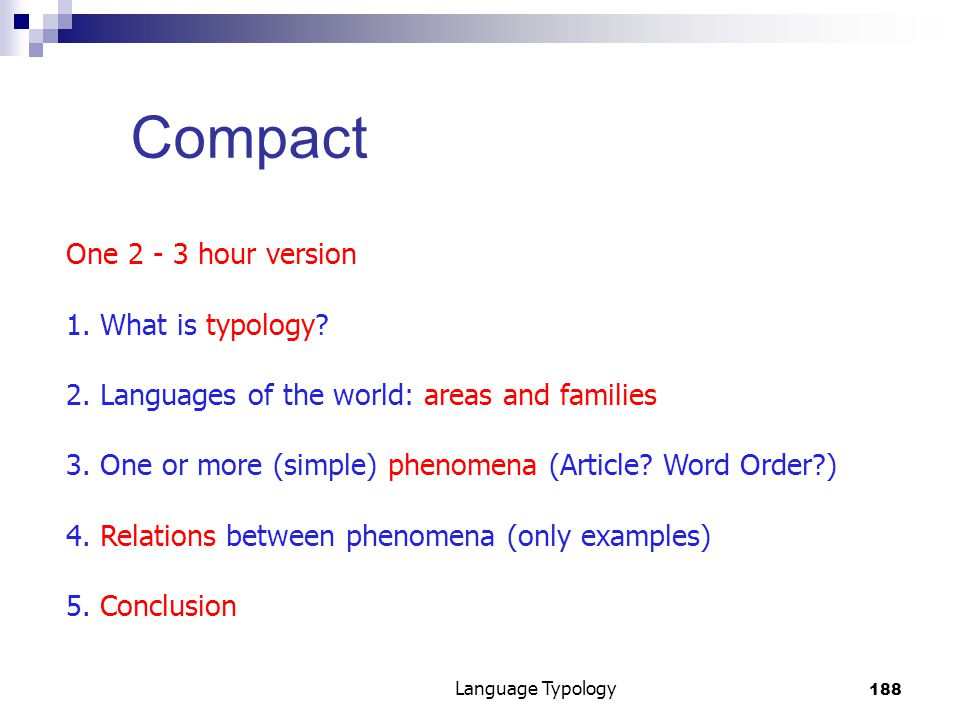 188 Language Typology Compact One 2 - 3 hour version 1.