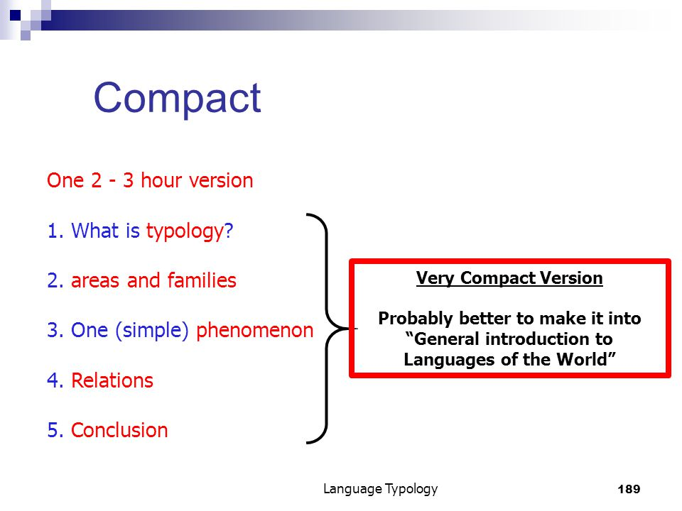 189 Language Typology Compact One 2 - 3 hour version 1.