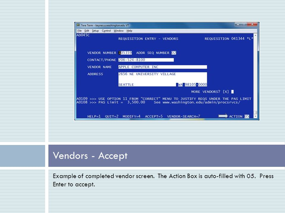 Example of completed vendor screen. The Action Box is auto-filled with 05.