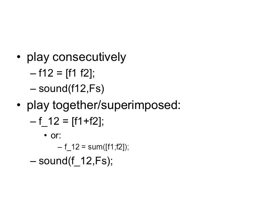 making a sound louder/quieter f = sin(2*pi*freq*t) –standardise sound f = f-mean(f); f = f/std(f); scale sound –amplitude =.2; –f = amplitude * f; 10^  0.5 for every 10dB –e.g.