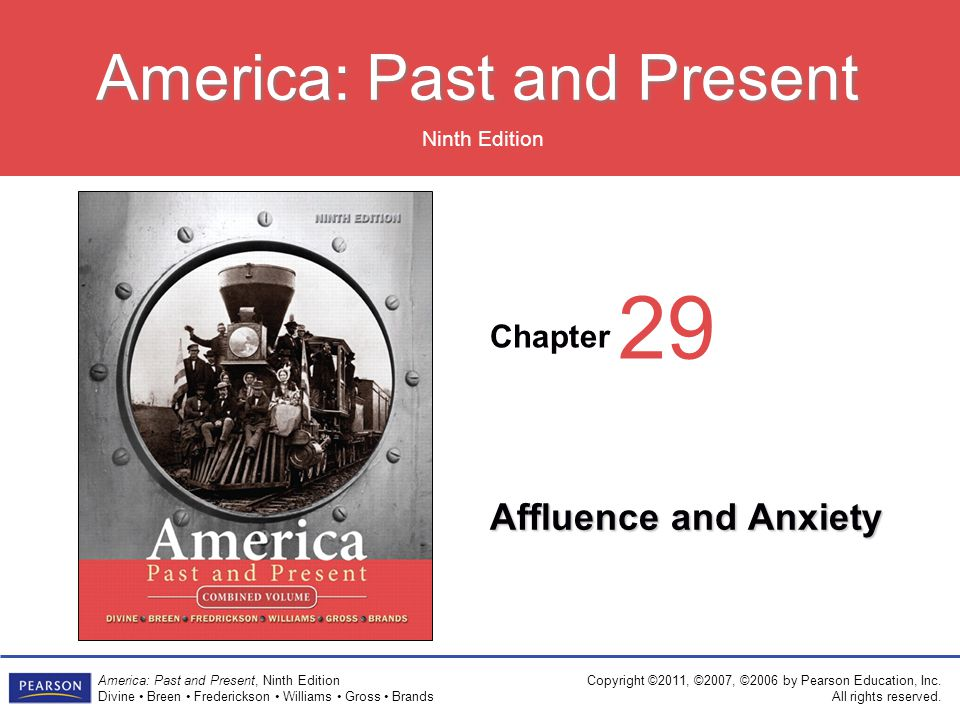 Chapter Ninth Edition America: Past and Present America: Past and Present, Ninth Edition Divine Breen Frederickson Williams Gross Brands Copyright ©2011, ©2007, ©2006 by Pearson Education, Inc.