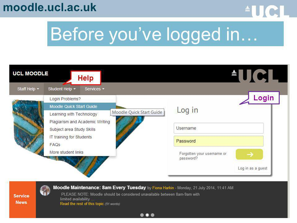 Login Help Before you've logged in… moodle.ucl.ac.uk
