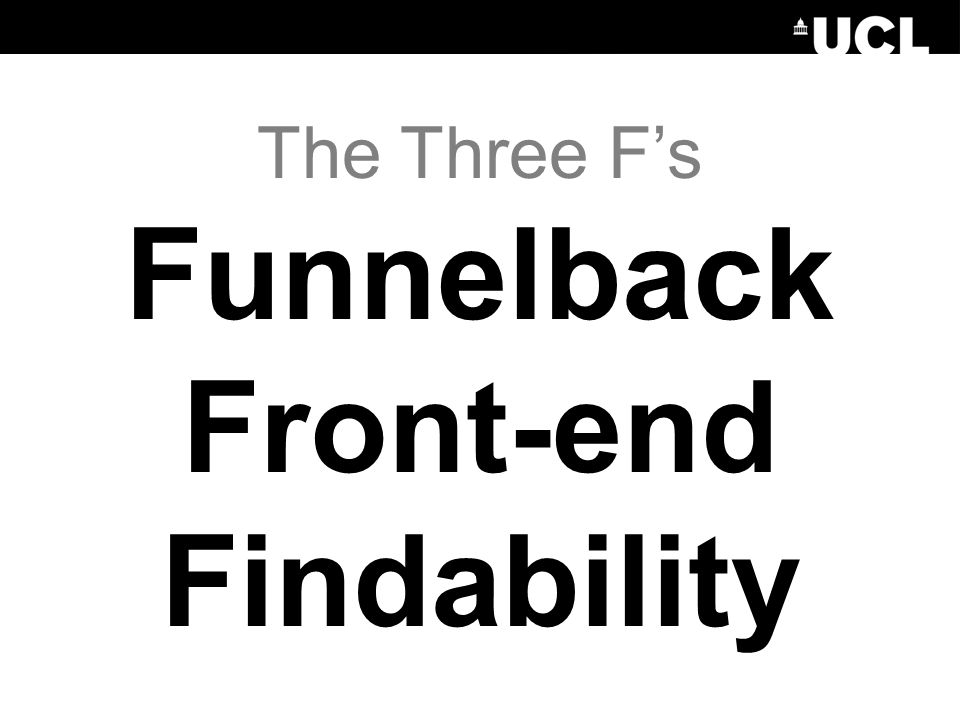 The Three F's Funnelback Front-end Findability