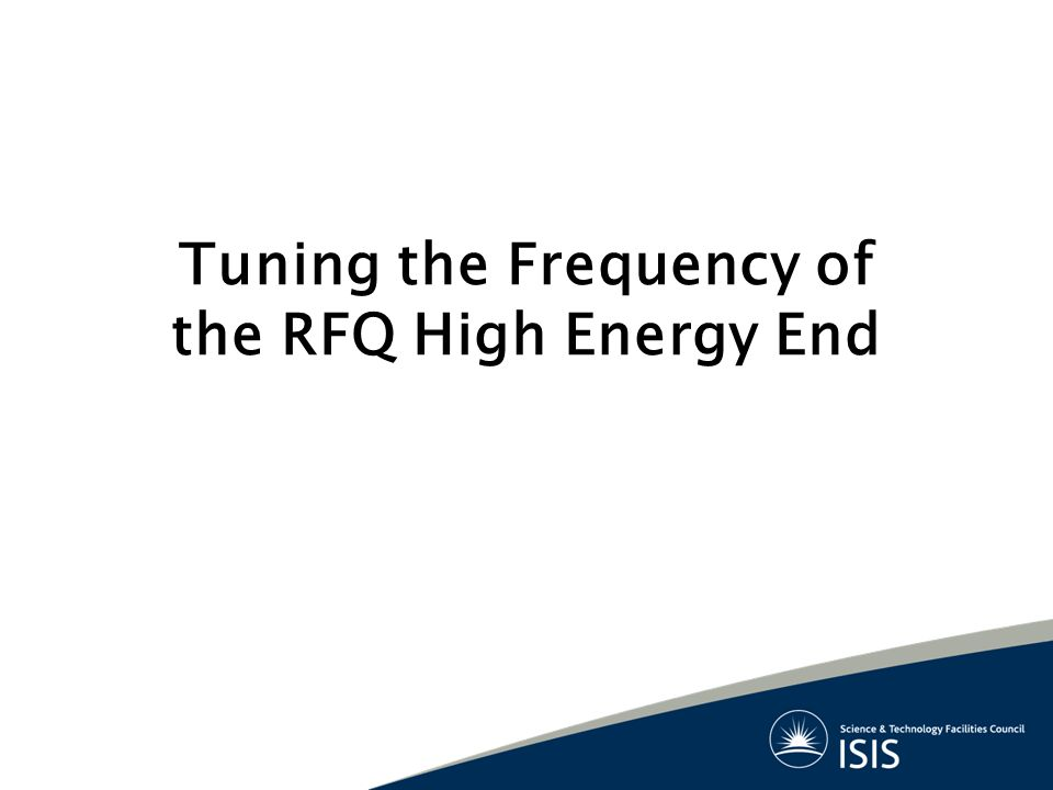 Tuning the Frequency of the RFQ High Energy End
