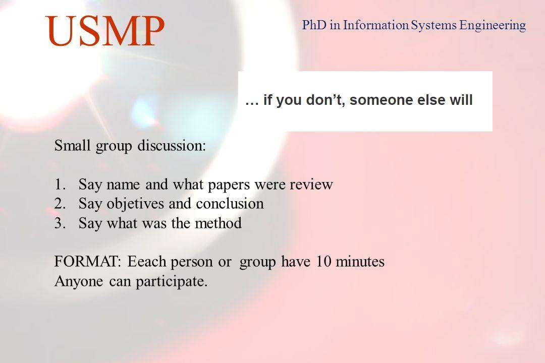 10 USMP PhD in Information Systems Engineering socialización, de tácito a tácito externalizazción, de tácito a explícito internalización, de explícito a tácito combinación, de explícito a explícito 1.